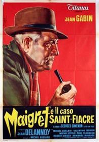 Maigret e il caso Saint-Fiacre (Versione restaurata)